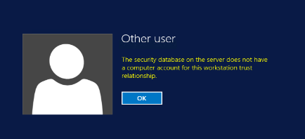 not have a computer account for this workstation trust relationship
